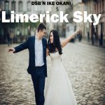 STEREOBUZZ DANCE AND FOLK FUSIONS: 'DSB n Ike Okani' release their traditional folk-flavoured electronic dance anthem 'Limerick Sky'