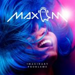 BUZZING ON OUR POP EDM STEREO: Max M. Introducing brand new release: Imaginary Problems