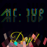 Buzzing on our EDM Stereo: Mr. 1up's music is self-released as he shows 100% Indie EDM Power on Dap!
