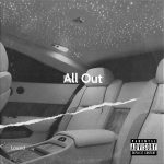 Lousid doesn't hold back with new single 'All Out' which is all about putting yourself out there to succeed