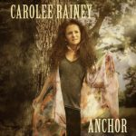 Carolee Rainey's song 'ANCHOR' deeply speaks to anyone who's ever felt abandoned