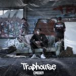 CINDO69 RELEASES NEW SINGLE 'TRAPHOUSE' about young people on social media